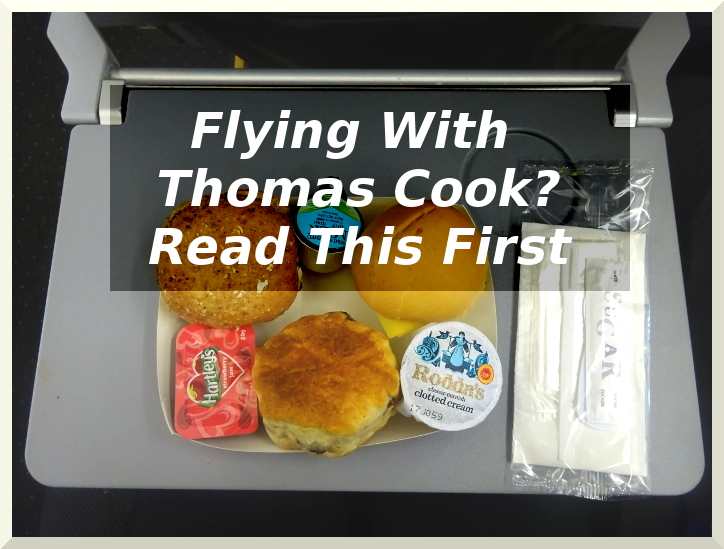 Flying With Thomas Cook? Read This First