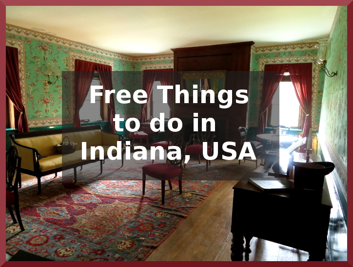 18 Free Things to do in Indiana, USA