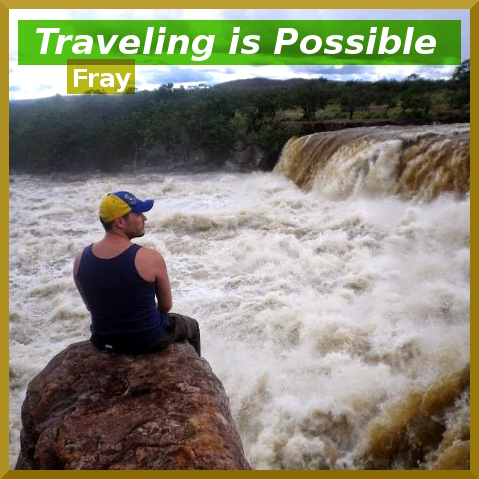 traveling is possible fray